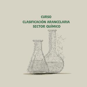 CLASIFICACIÓN ARANCELARIA – SECTOR QUÍMICO