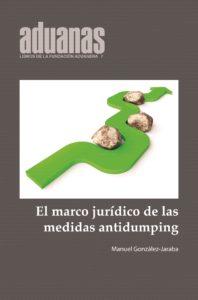 El marco jurídico de las medidas antidumpling
